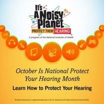 The October Shareable Images thumbnial, October is National Protect Your Hearing Month. Learn how to protect your hearing.