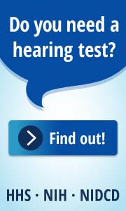 Do you need a hearing test? Find out! HHS NIH NIDCD