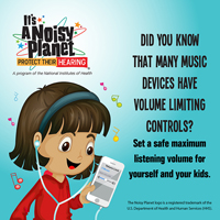 Did you know that many music devices have volume limiting controls? Set a safe maximum listening volume for yourself and your kids.