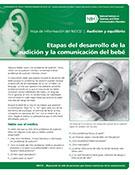 Etapas del desarrollo de la audición y la comunicación del bebé (Your Baby's Hearing and Communicative Development Checklist)