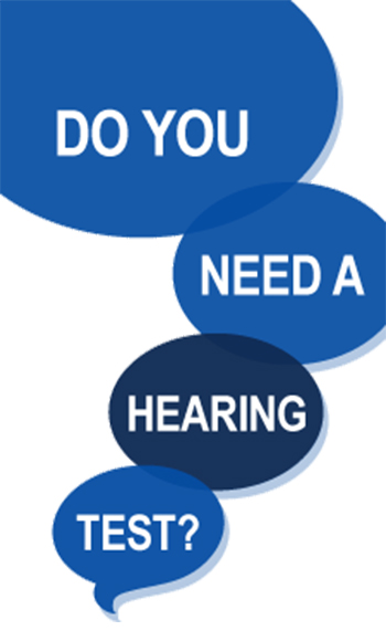 Vertical image with word bubbles reading: Do you need a hearing test? Take this quick quiz. Text below reads: A quiz for adults ages 18 to 64. The results of this quiz do not substitute for medical advice. Please see our disclaimer below.