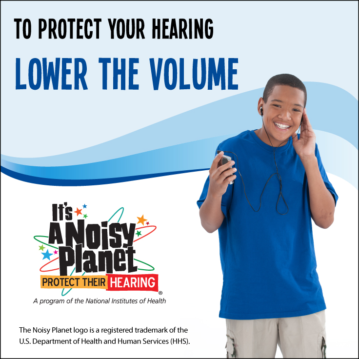 A preteen boy listening to a handheld music player with earbuds. Text reads: To protect your hearing, lower the volume.