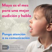 May is Better Hearing and Speech Month (Spanish)