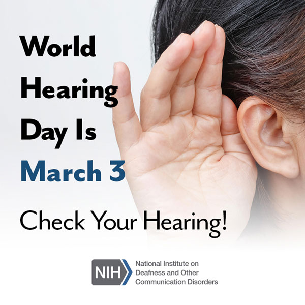 The hand of a middle-aged woman is held up to her ear as if to hear more clearly. The text says: World Hearing Day is March 3. Check your hearing!